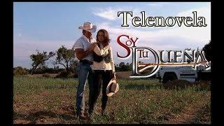 Telenovela SOY TU DUEÑA Episodio 14 -- con Fernando Colunga y Lucero
