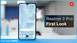Realme 3 Pro first look: It performs and it looks out of the ordinary