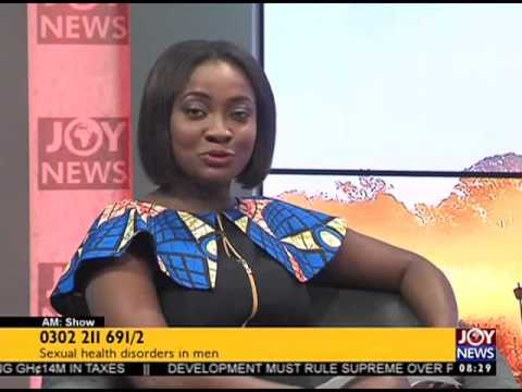 Xxx Mp4 Sexual Health Disorders In Men AM Show On Joy News 29 6 17 3gp Sex