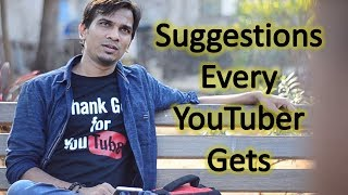 Every YouTuber Gets Suggestions Like | Funny Video