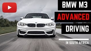 BMW M3 Advanced Driving Course - SOUTH AFRICA