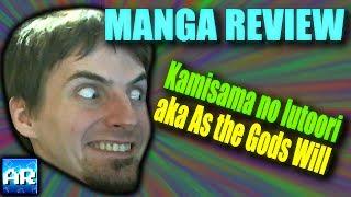 MANGA REVIEW: Kamisama no Iutoori aka As the Gods Will