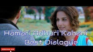 Hamari Adhuri Kahani Best Dialogue- Girls Special WhatsApp status Vedio Heart Broken 30 sec vedio