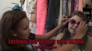 Fashion and Beauty with OLIVIA helpt een PUBER!!!!