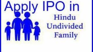 Benefits to apply IPO in HUF Firm == सरल भाषा में समझें