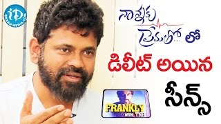 Sukumar About Deleted Scenes In Nannaku Prematho Movie || Frankly With TNR || Talking Movies