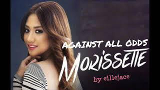 Against All Odds Lyrics by Morissette Amon