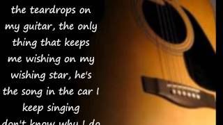 Taylor Swift- Teardrops on My Guitar lyrics