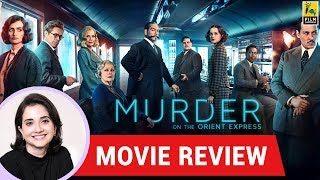 Anupama Chopra's Movie Review of Murder On The Orient Express