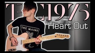 The 1975 - Heart Out (Guitar & Bass Cover w/ Tabs)