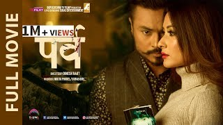 PARVA - New Nepali  Full Movie with English Subtitle | NAMRATA SHRESTHA || KOSHISH  || MALA LIMBU