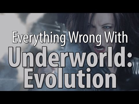 Everything Wrong With Underworld Evolution