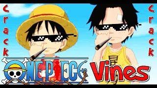 One Piece Crack Vines Compilation