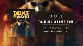 Deuce - Talking About You (Official Audio)