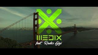 MEDIX feat. Radics Gigi - Vidd Vándor (Official Music Video)