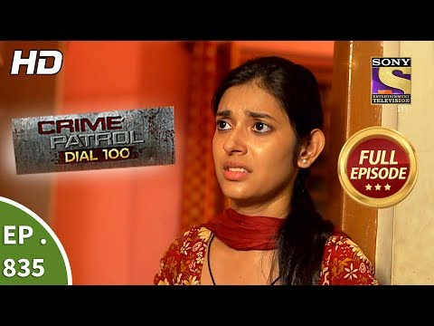 Xxx Mp4 Crime Patrol Dial 100 Ep 835 Full Episode 3rd August 2018 3gp Sex