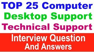 Top 25 Desktop support interview question and answer | Interview question and answer