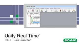 Bio-Rad Unity Real Time Training - Part 4 - Data Evaluation