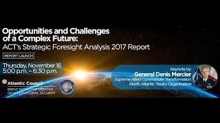 Opportunities and Challenges of a Complex Future: NATO ACT Report Launch