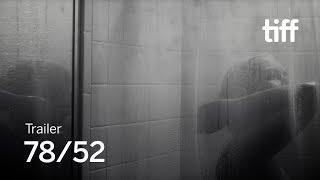 78/52 Trailer   New Release 2017