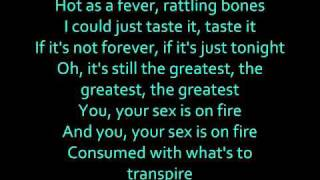 Kings Of Leon - Sex On Fire Lyrics