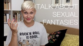 TALK ABOUT SEXUAL FANTASIES // Jenni Janakka