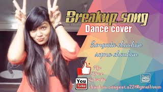 Breakup song dance cover by sangeeta and sapna