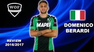 DOMENICO BERARDI | Sassuolo | Goals, Skills, Assists | 2016/2017  (HD)