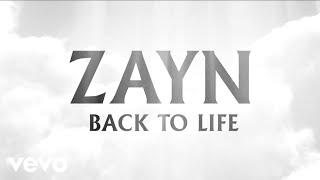 ZAYN - Back To Life (Audio)
