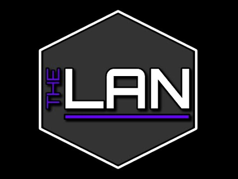 The LAN Episode 0005 Overclock all the things