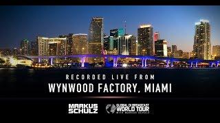 Global DJ Broadcast: Markus Schulz World Tour Miami