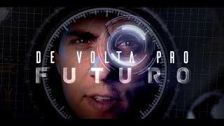 De volta para o futuro (Clipe Oficial)  - Fabio Brazza part. Isadora Moraes (Prod. BigWiz)