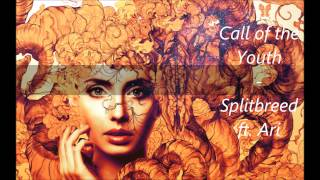 splitbreed  call of the youth ft ari
