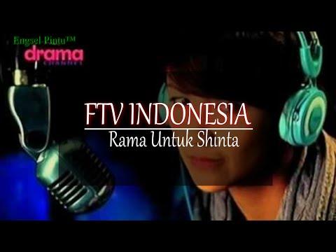 FTV INDONESIA Rama Untuk Shinta
