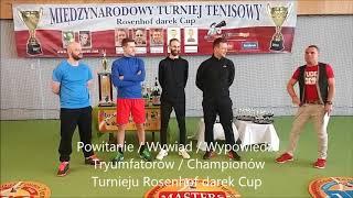 144 Rosenhof darek Cup. Otwarcie Turnieju/Skrót * Opening Ceremony.