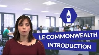Le Commonwealth : Introduction - Anglais - digiSchool