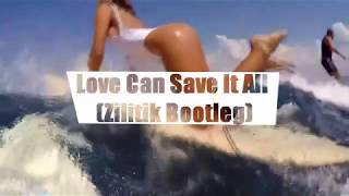 Andra - Love Can Save It All (Zilitik Bootleg)