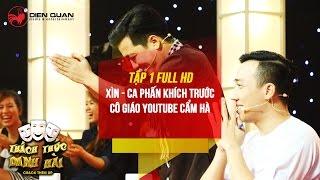Thách thức danh hài 3 | tập 1 full hd: Trường Giang Trấn Thành phấn khích với cô giáo YouTube Cẩm Hà