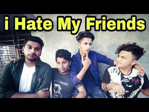 The Ajaira LTD - i Hate My Friends | ডেঞ্জেরাস Friends | Prottoy Heron | Rayhan Khan
