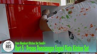 Kitchen Top Cabinet #5 Install Pintu