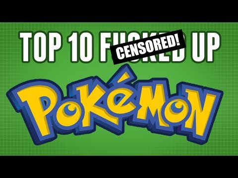 Top 10 Most F***** Up Pokemon