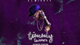Almighty - Timmy Turner (Spanish Version) [Official Audio]