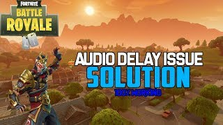 THIS WILL FIX YOUR FORTNITE AUDIO PROBLEMS! (READ COMMENTS)