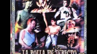 La Polla Records - En tu Recto (directo completo)