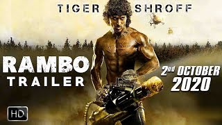 RAMBO Movie Trailer Releasing | Tiger Shroff | Sylvester Stallone | 2nd Oct 2020