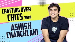 Ashish Chanchlani Chats Over Chits | Comedy, Acting, Mean Comments & More | Exclusive