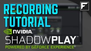 [TUTORIAL] - How to record CSGO videos with Shadowplay! [NVIDIA users only]