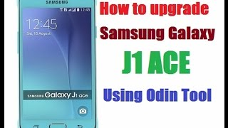 How to update samsung galaxy J1 ACE    Firmware,s   Driver,s   Tool,s