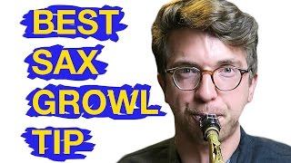 Best Sax Growl Tip