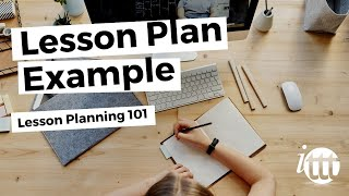 Lesson Planning - Part 4 - Lesson Plan Example